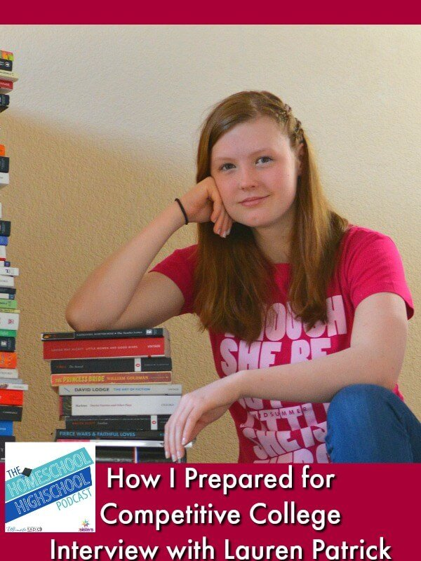 HSHSP Ep 167: How I Prepared for Competitive College, Interview with Lauren Patrick. Lauren shares how she developed a rigorous and well-rounded transcript in homeschool high school. #HomeschoolHighSchoolPodcast #HomeschoolTranscript #HomeschoolToCollege #LaurenPatrick