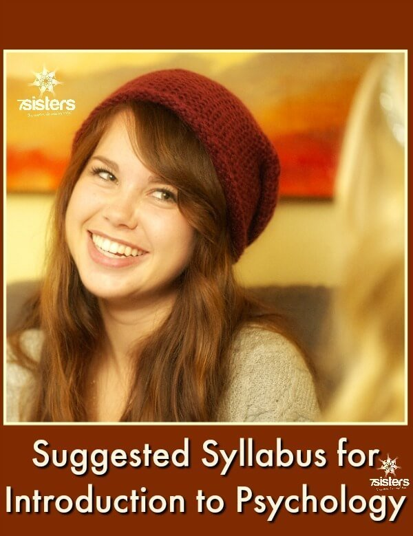 Suggested Syllabus for Introduction to Psychology from a Christian Perspective 7SistersHomeschool shares this syllabus that can be adapted to different homeschool high schoolers' needs and interests. #HomeschoolHighSchool #HomeschoolPsychology #HomeschoolPsychologySyllabus #7SistersHomeschool #HomeschoolElectives