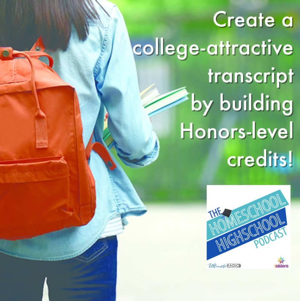 Create a college-attractive transcript by building Honors-level credits