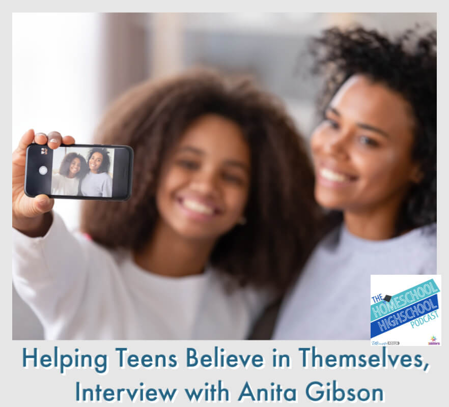 Helping Teens Believe in Themselves, interview with Anita Gibson.