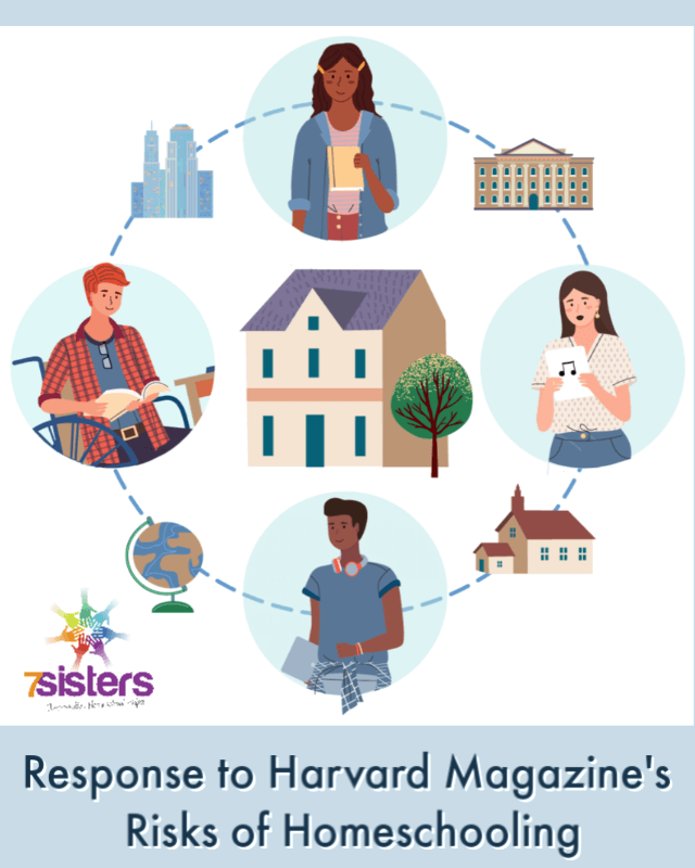 Response to Harvard Magazine's Risks of Homeschooling. 7SistersHomeschool explains the flaws in the article and how to address the situation.