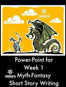 Myth-Fantasy Short Story Writing Week 1 Power-Point