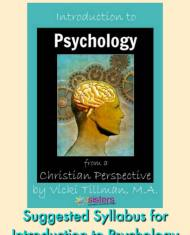 Suggested Syllabus for Introduction to Psychology PDF. This is the syllabus we 7Sisters have used in our homeschool co-op and group classes. Free to you!