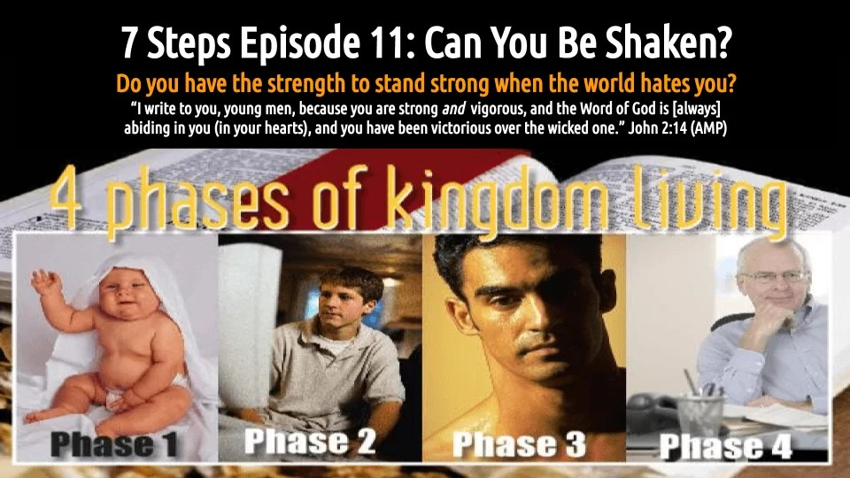 7 STEPS Episode 11: Can You Be Shaken? (audio/video)