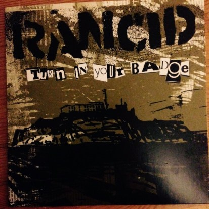 Rancid - Turn in your badge | Front