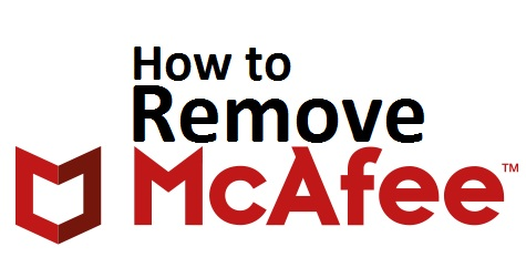 How to remove Mcafee from windows 10
