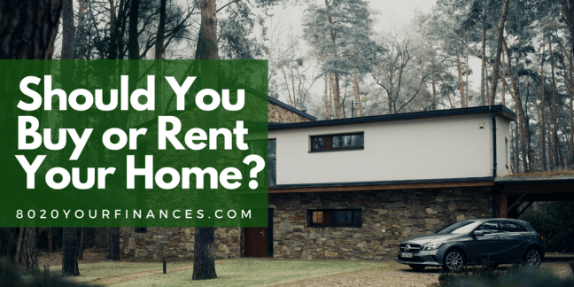 Should you Buy or Rent Your Home? It's the million dollar question in personal finance!