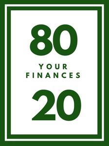 80/20 Your Finances - Apply the Pareto Principle to your Personal Finances