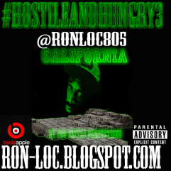 #HostileAndHungry3 Mixtape Cover (Back) By 805 Skitzo Productions.