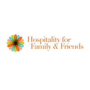 Hospitality for Family & Friends