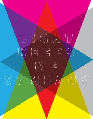 """Light Keeps Me Company"" Poster"