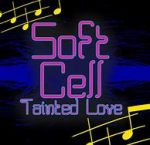 Tainted Love- Lyrics