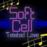 Tainted Love- Lyrics