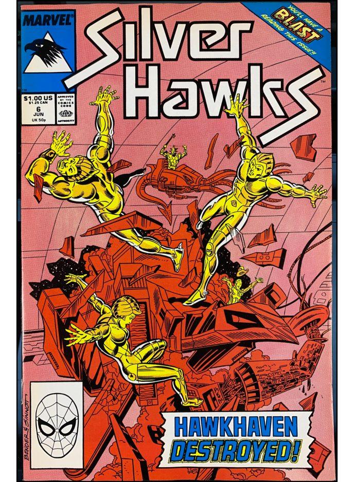 Silver Hawks #6