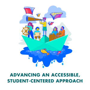 advancing an accessible, student-centered approach