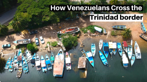 VIDEO: How Venezuelans Penetrate Trinidad's Borders.