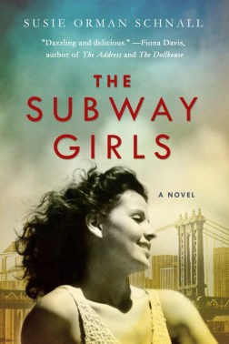 The Subway Girls by Susie Orman Schnall