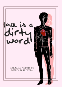 Love is a Dirty Word