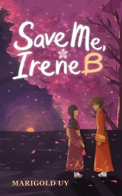 8Letters Bookstore and Publishing Save Me Irene B Marigold Andres UyBook Cover