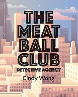 The Meatball Club (Paperback) by Cindy Wong