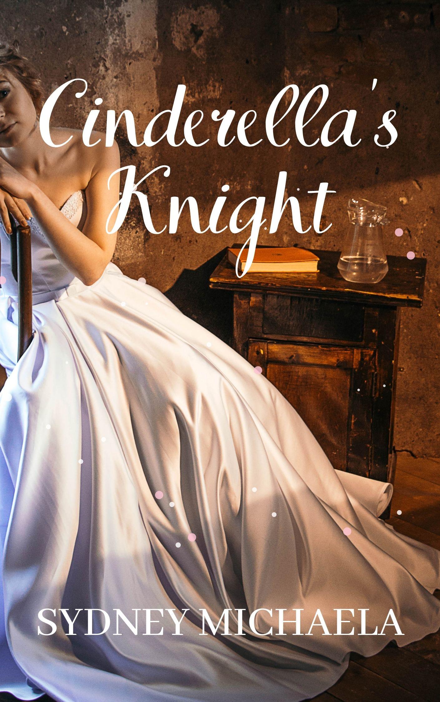Cinderella's Knight | Sydney Michaela | Paperback