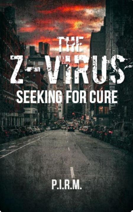The Z-Virus