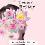 The Romantic Travel Writer – Write Travel Stories that Get Published | Writer  Ami Granada