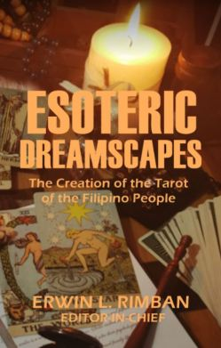 Esoteric Dreamscapes – The Creation of the Tarot of the Filipino People by Erwin Rimban | Paperback | Non-fiction