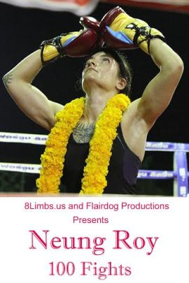 Neung Roy - 100 Fights - a prospective poster