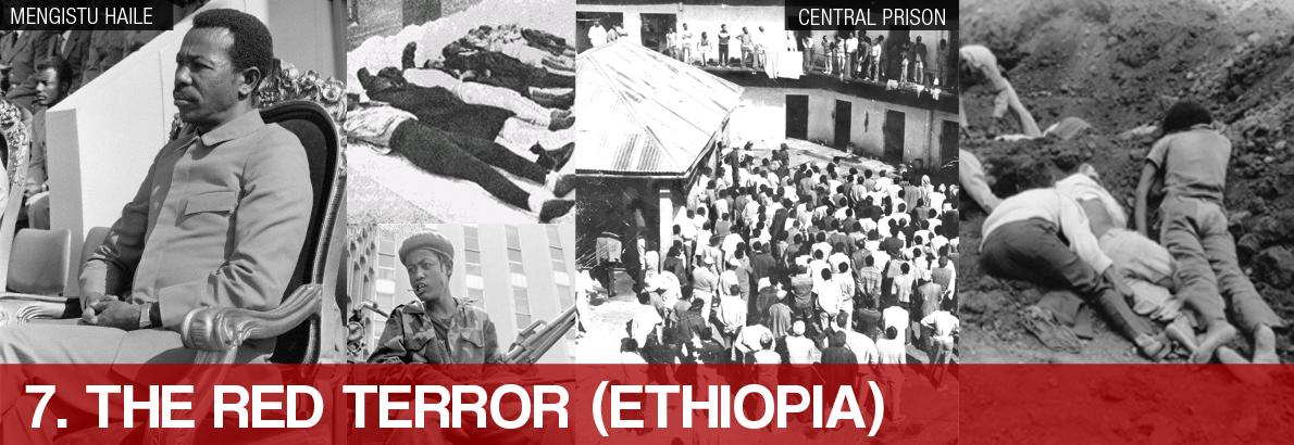 7. The Red Terror (Ethiopia)