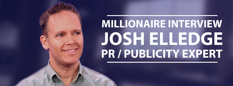 8MM 98: Millionaire Interview: Josh Elledge, Publicity Expert and Founder of SavingsAngel.com