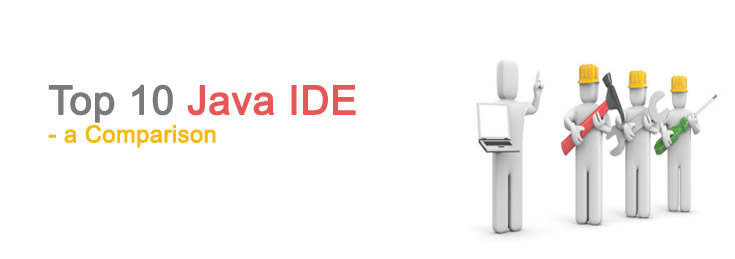 Top 10 Java IDE – a Comparison