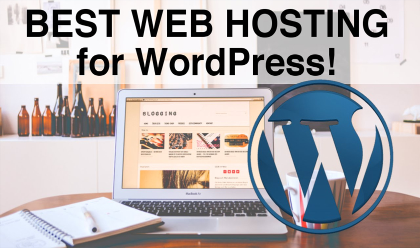 Top 10 Best Web Hosting for WordPress 2017