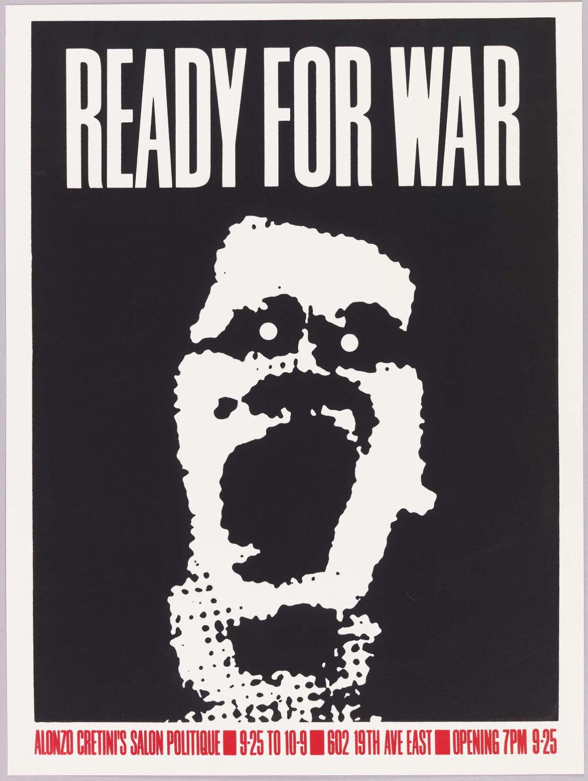 Art Chantry (American, b. 1954). Ready for War, 1982. Screenprint. 60.9 ◊ 45.5 cm (24 ◊ 17 15/16 in.). Gift of Steven Heller and Karrie Jacobs, 1993-53-27. Foto: Matt Flynn.