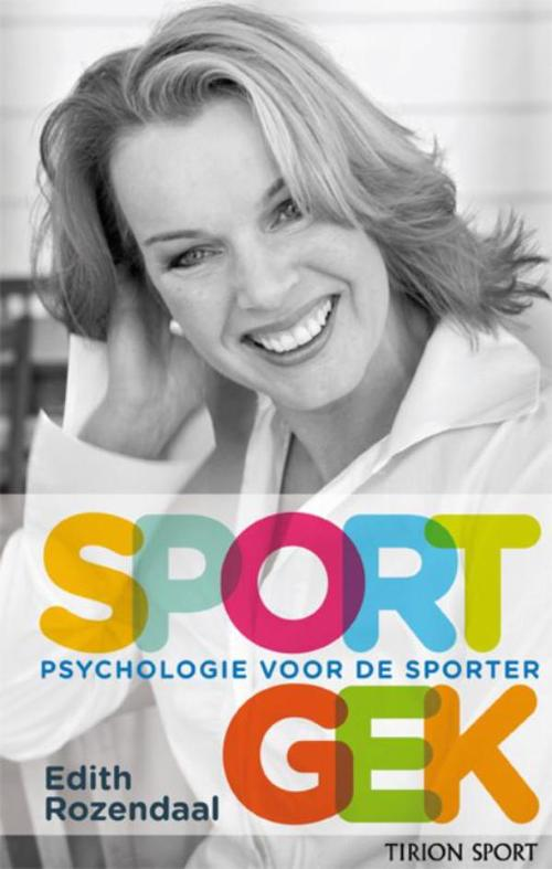 Sportgek - Edith Rozendaal - ebook
