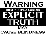 WARNING-Explicit-Truth-MayCauseBlindness