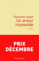 Un amour impossible Roman de Christine Angot