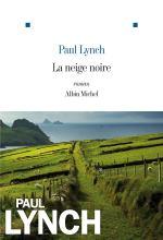La Neige noire Livre de Paul Lynch