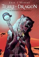 Terre-Dragon volume 1 -Erik L'Homme - Gallimard Jeunesse