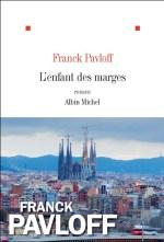 « L'enfant des marges » de Franck Pavloff, Albin Michel