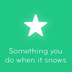Something you do when it snows 94