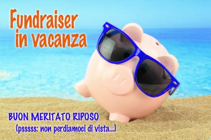 fundraiser in vacanza