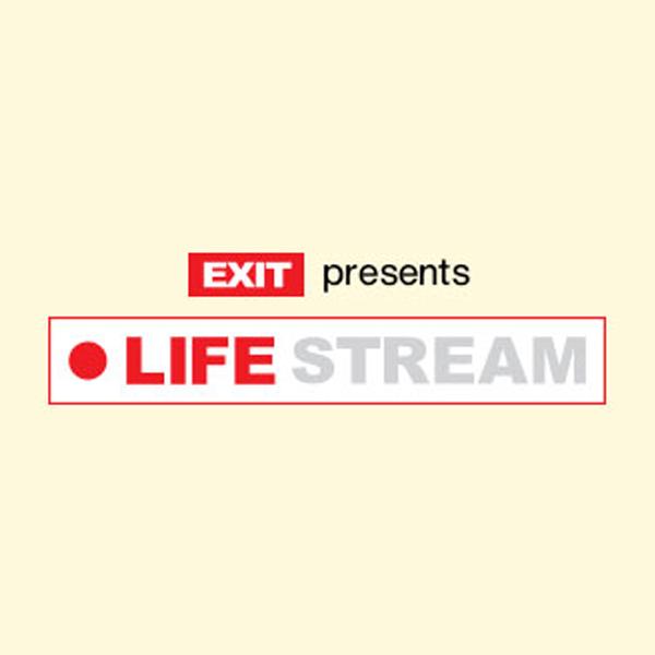 Exit Life Stream 2020.