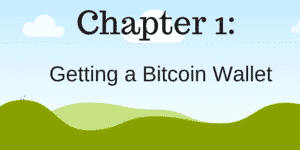 chapter 1- get a bitcoin wallet
