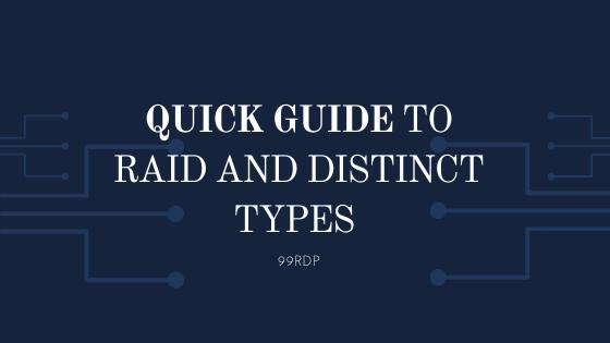 Quick Guide to RAID and Distinct Types (RAID 0, RAID 1, RAID 5, RAID 6, and RAID 10)