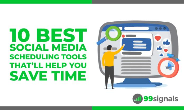 10 migliori strumenti di pianificazione dei social media che ti aiuteranno a risparmiare tempo