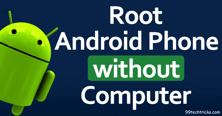 How To Root Android Mobile Without Computer