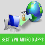 Top 5 Best VPN Apps For Android