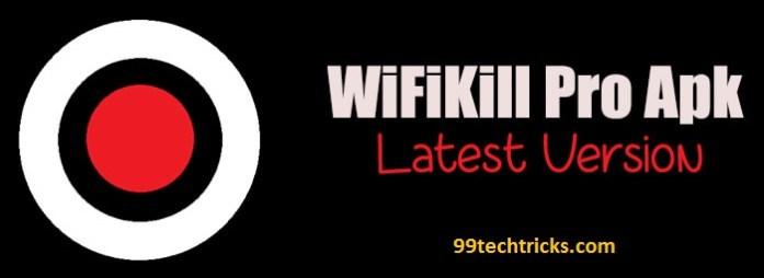 Wifi Kill Pro For Wifi Hacking