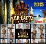 sur YT:  VIDÉO Koh-Lanta Johor 2015 – Saison 14 – Episode 11 | en Replay/Streaming Télécharger Gratuit  infos